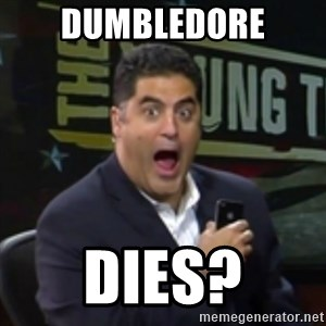 Surprised Cenk - DUMBLEDORE DIES?