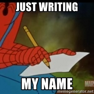 Writing Spiderman - Just writing My name