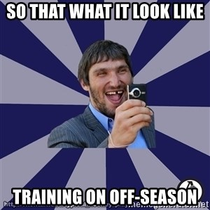 typical_hockey_player - So that what it look like training on off-season