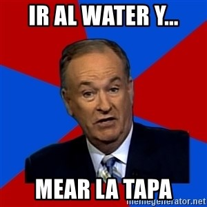 Bill O'Reilly Proves God - ir al water y... mear la tapa