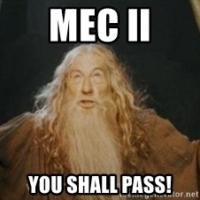 Gandalf - MEC II you shall pass!