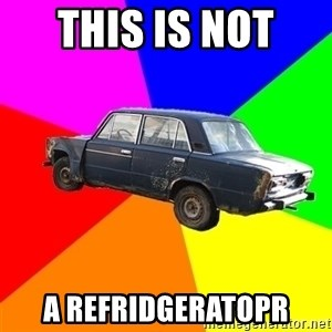 AdviceCar - this is not  a refridgeratopr