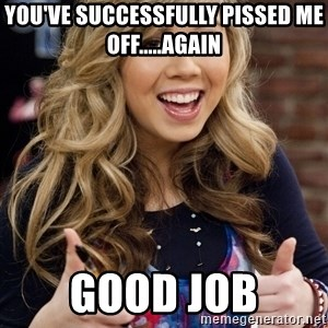 sucess sam puckett - You've successfully pissed me off.....again Good Job