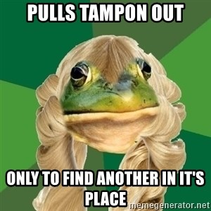 Fouler Bachelorette Frog - pulls tampon out only to find another in it's place