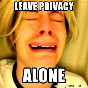 Leave Brittney Alone - LEAVE PRIVACY ALONE