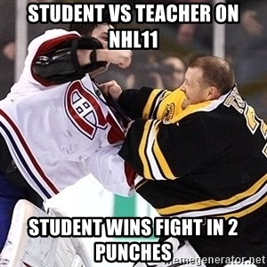Hockey goalie - student vs teacher on nhl11 student wins fight in 2 punches