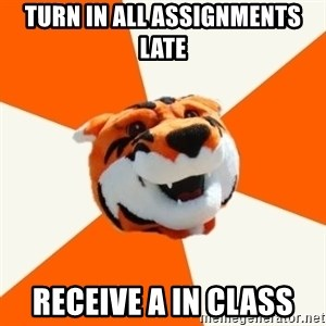 Idea Ritchie - Turn in all assignments late receive A in class