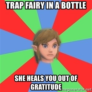 Confused Link - trap fairy in a bottle she heals you out of gratitude