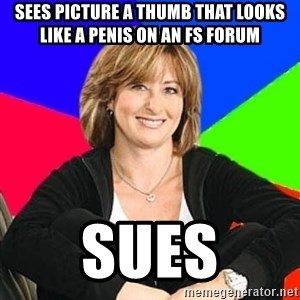 Sheltering Suburban Mom - Sees picture a thumb that looks like a penis on an fs forum sues