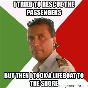 Captain Fail - I tried to rescue the passengers but then I took a lifeboat to the shore