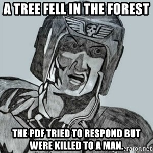 PDF Trooper - a tree fell in the forest the pdf tried to respond but were killed to a man.