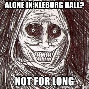 Shadowlurker - Alone in kleburg hall? Not for long
