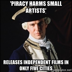 Hollywood Pirate Hunter - 'piracy harms small artists' releases independent films in only five cities