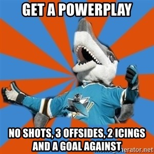 SJ Sharks Fail - Get a powerplay No shots, 3 offsides, 2 icings and a goal against