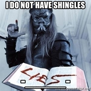 Confused Nergal - i do not have shingles -_____-