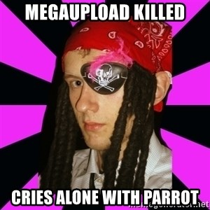 Bavo the Pirate - MEGAUPLOAD KILLED CRIES ALONE WITH PARROT