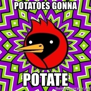 Omsk Crow - potatoes gonna potate