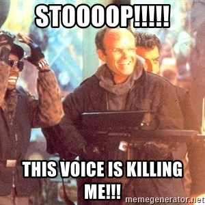Clarence Boddicker - STOOOOP!!!!! This voice is killing me!!!