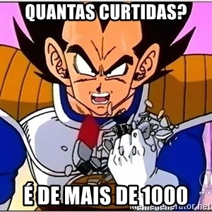 Over 9000 - Quantas curtidas? É DE MAIS DE 1000