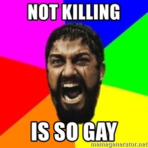 sparta - Not killing Is so gay