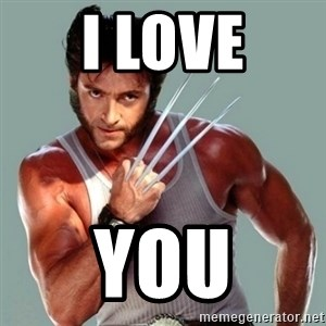Wolverine - I love You