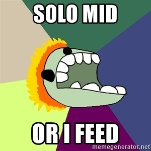 Average Dota Player - SOLO MID OR I FEED
