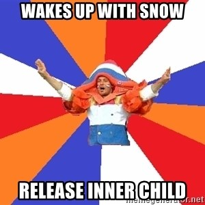 dutchproblems.tumblr.com - wakes up with snow release inner child