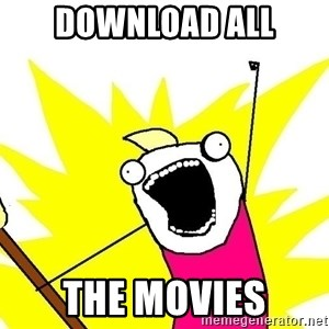 x all of the y - dOWNLOAD ALL THE MOVIES