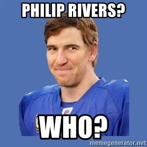 Eli troll manning - philip Rivers? who?