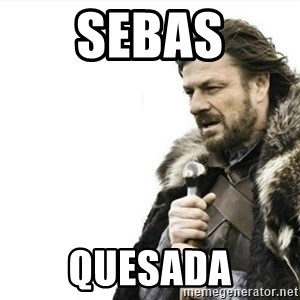 Prepare yourself - Sebas Quesada