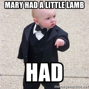 Godfather Baby - Mary had a little lamb HAD