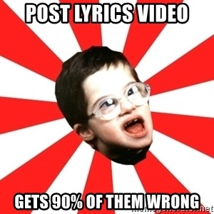 Average YouTube Lover - Post Lyrics video gets 90% of them wrong