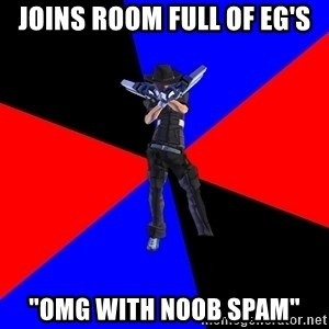 """S4Player - Joins room full of eg's """"omg with noob spam"""""""