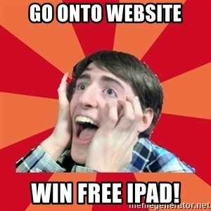 Super Excited - go onto website win free ipad!