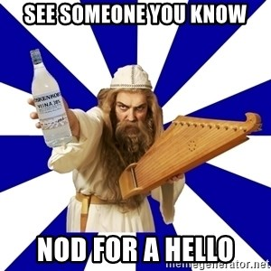 FinnishProblems - See someone you know nod for a hello
