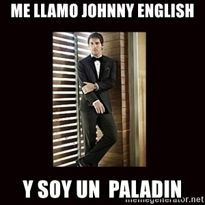 BondMessi - Me llamo johnny english y soy un  paladin