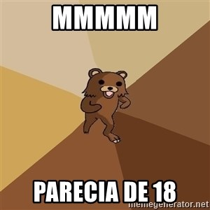 Pedo Bear From Beyond - MMMMM Parecia de 18