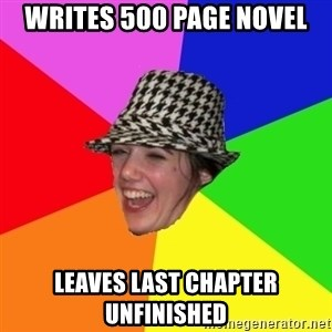 Scumbag Simone - WRITES 500 PAGE NOVEL LEAVES LAST CHAPTER UNFINISHED