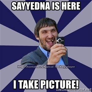hockeyplayer - sayyedna is here i take picture!