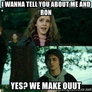Harry Hermione Scare Tactic - i wanna tell you about me and ron yes? we make ouut