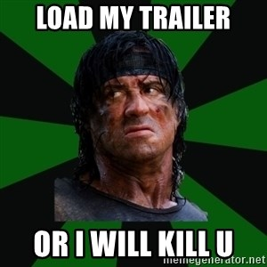 remboraiden - Load my trailer Or I will kill u