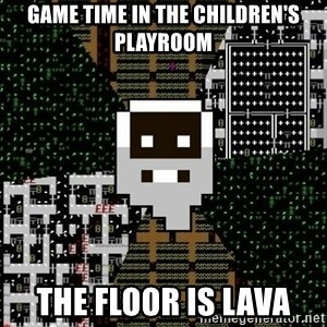 Urist McDorfy - Game time in the children's playroom THE FLOOR IS LAVA