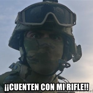 Aghast Soldier Guy - ¡¡cuenten con mi rifle!!