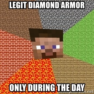 Minecraft Guy - legit diamond armor only during the day