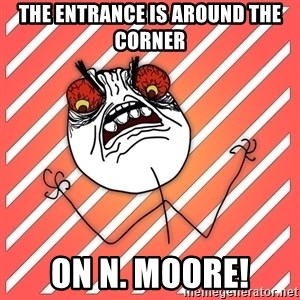 iHate - the entrance is around the corner on n. moore!