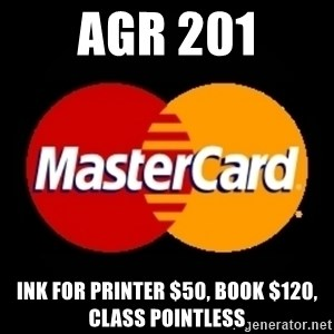 mastercard - AGR 201 Ink for Printer $50, Book $120, Class Pointless