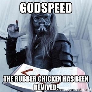 Confused Nergal - Godspeed The rubber cHicken haS beEn revived.
