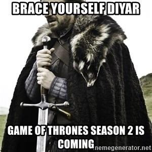 Sean Bean Game Of Thrones - brace yourself diyar game of thrones season 2 is coming