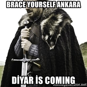 Sean Bean Game Of Thrones - BRACE YOURSELF ANKARA DİYAR İS COMING