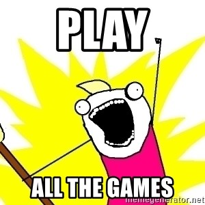 X ALL THE THINGS - Play All the games